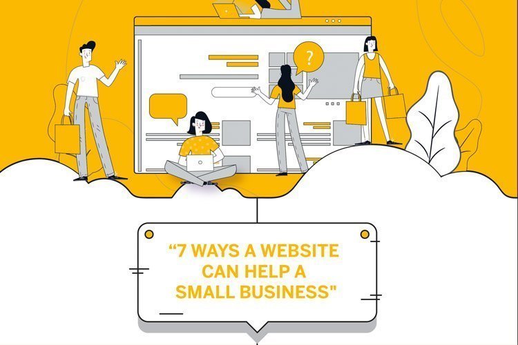 7 Ways a Website Can Help a Small Business [Infographic]